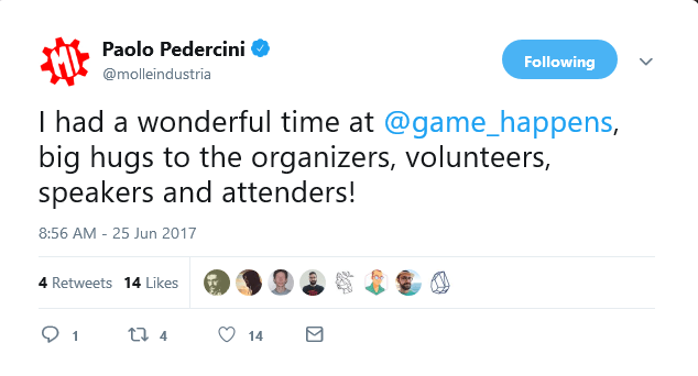 "@molleindustria: ""I had a wonderful time at @game_happens, big hugs to the organizers, volunteers, speakers and attenders!"" (25 Jun 2017)"